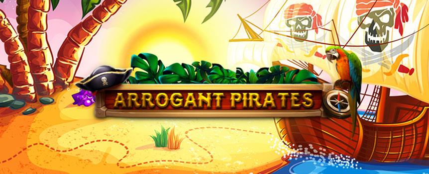 Arrogant Pirates Slot