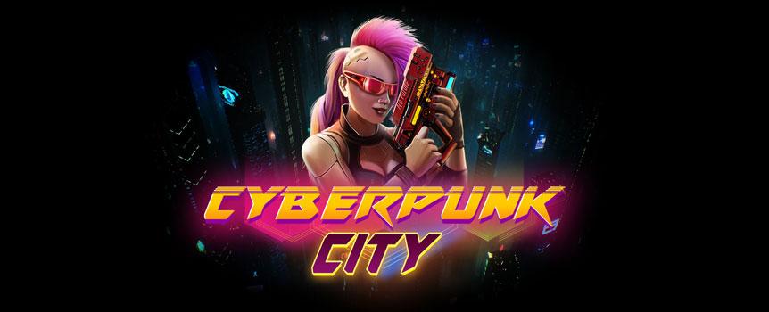 Cyberpunk City Slot