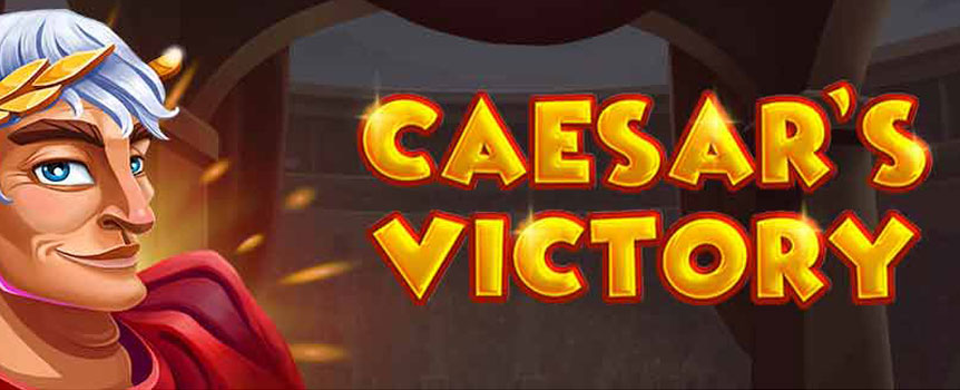 Caesar's Victory Slot
